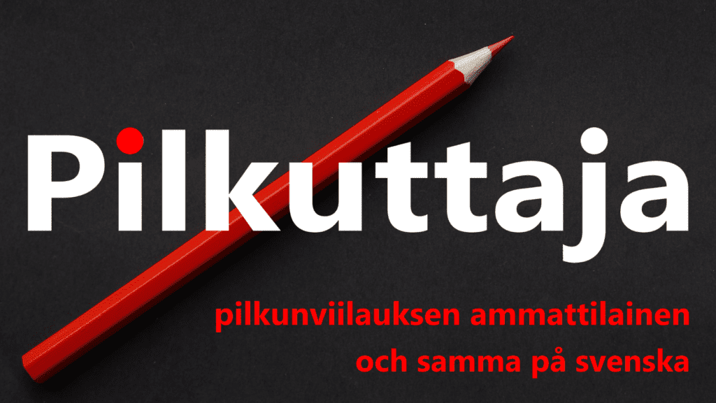 """Musta tausta, punainen kynä, Pilkuttajan logo ja teksti """"pilkunviilauksen ammattilainen och samma på svenska""""."""