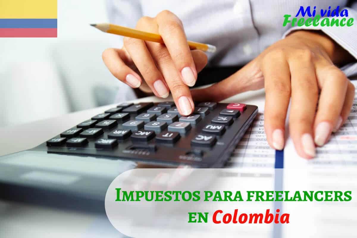 impuestos-para-freelancers-colombia-mi-vida-freelance
