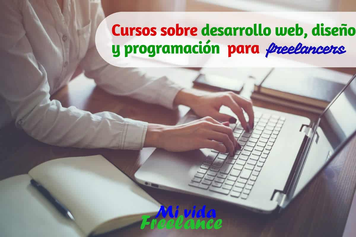 cursos-desarrollo-web-diseno-programacion-para-freelancers-mi-vida-freelance