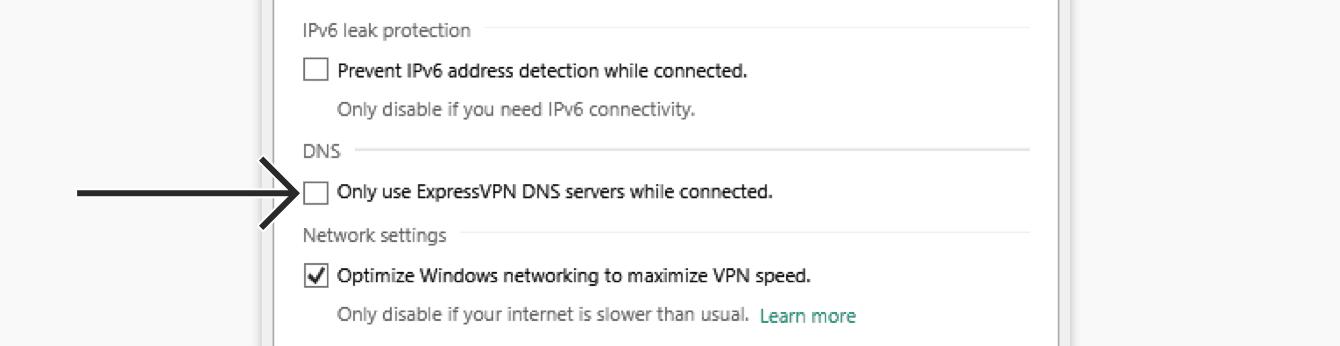 """Entfernen Sie das Häkchen bei """"Wenn verbunden, nur ExpressVPN-DNS-Server nutzen""""."""