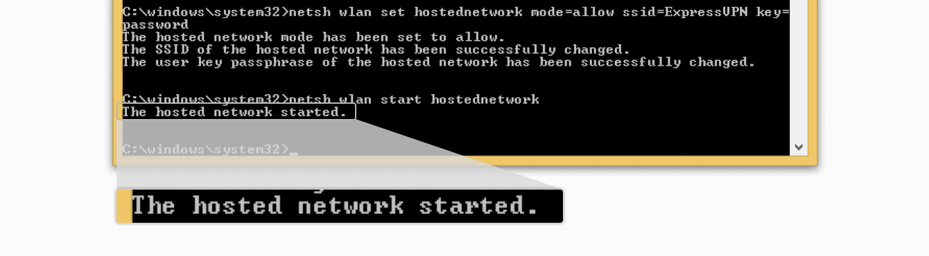 Your hosted network started.