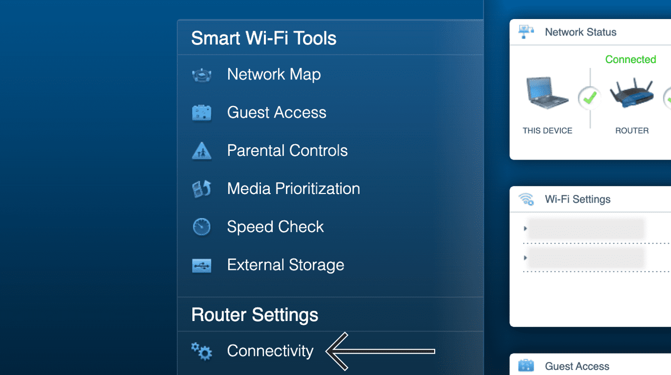 """In your router admin panel, click """"Connectivity."""""""