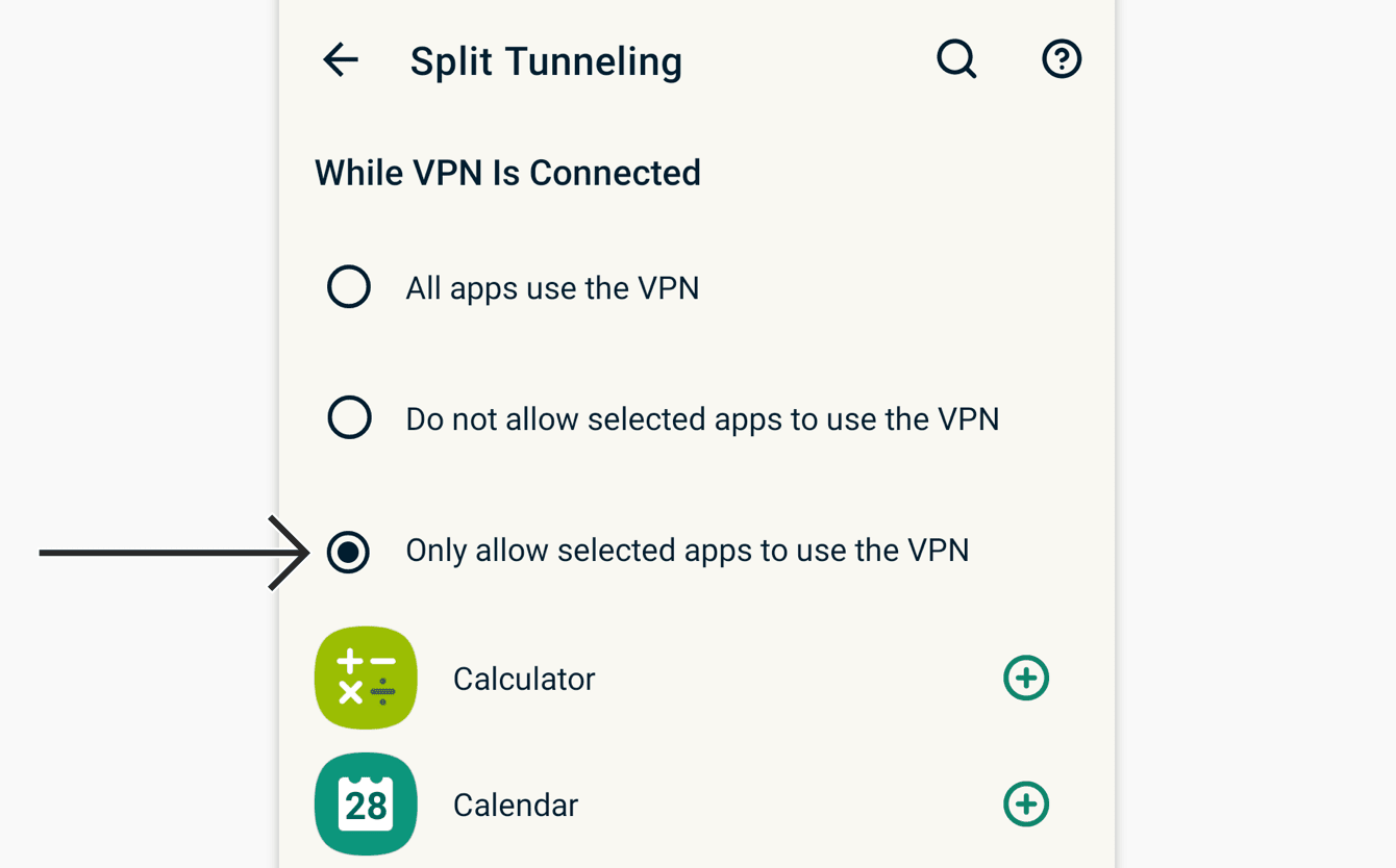 """Select """"Only allow selected apps to use the VPN."""""""
