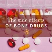 Bone drugs side effects