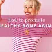 Healthy bone aging