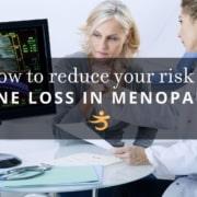 Bone loss in menopause