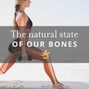 Natural state of bones