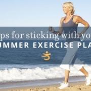 Summer exercise plan tips