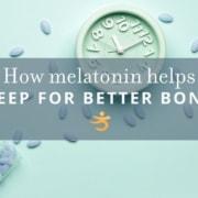 Melatonin helps sleep