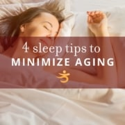 Tips to minimize aging