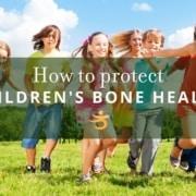 Protecting children's bone health