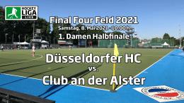 Final Four – 1. Halbfinale Damen – DHC vs. DCADA – Deutsche-Feldhockey-Meisterschaft 2021 – 08.05.2021 – 10:00 h