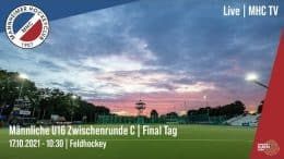 MHC TV – Jugend Zwischenrunde mU16 – Tag 2 – 17.10.2021 10:30 h