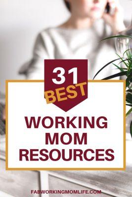 31 best working mom resources
