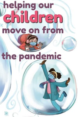 Helping Children Move On From the Pandemic