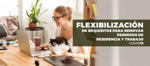 Flexibilización de requisitos para renovar permisos de residencia y trabajo