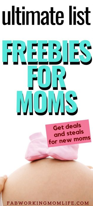 ultimate list of freebies for moms and items that are free for new moms