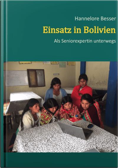 Einsatz in Bolivien von Hannelore Besser