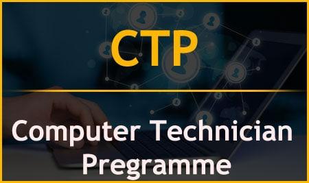 CTP – Computer Technician Pregramme