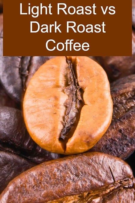 Comparing Light Roast and Dark Roast Coffee