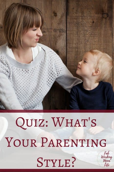 Quiz Whats Your Parenting Style