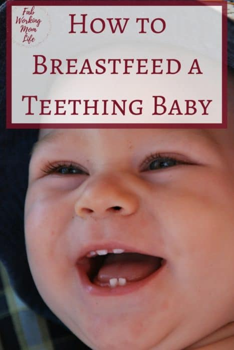 How to Breastfeed a Teething Baby