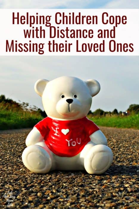 Helping Children Cope with Distance and Missing Their Loved Ones   Fab Working Mom Life   military family, missing far away relative, love across distance, parenting