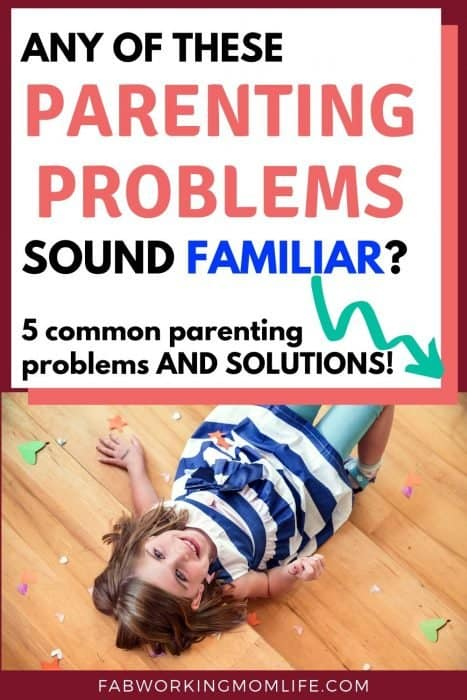 Any of these Parenting Problems sound familiar?