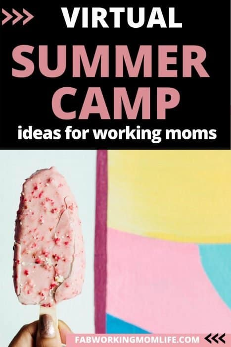 virtual summer camp ideas for working moms