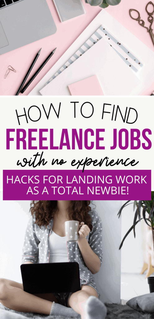 how to find freelance jobs with no experience. Learn how you can get started as a freelancer from home