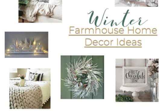 Winter Farmhouse Home Decor Ideas