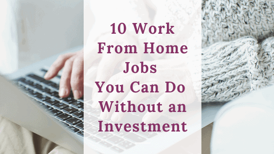 work from home jobs with no investment