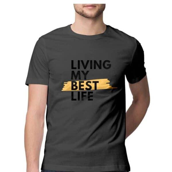 Living my Best life- Men's T-Shirt