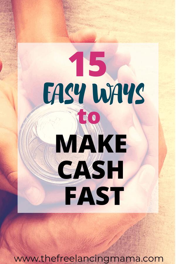 ways to make cash fast
