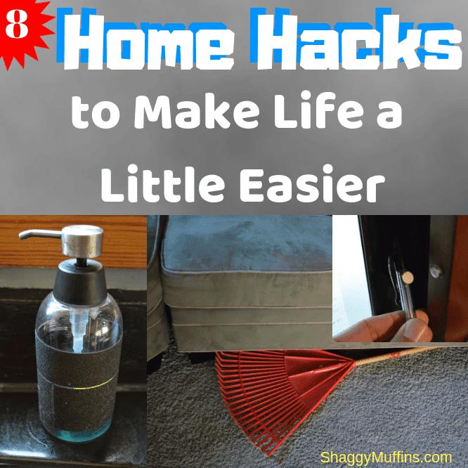 Home Hacks to Make Life a Little Easier