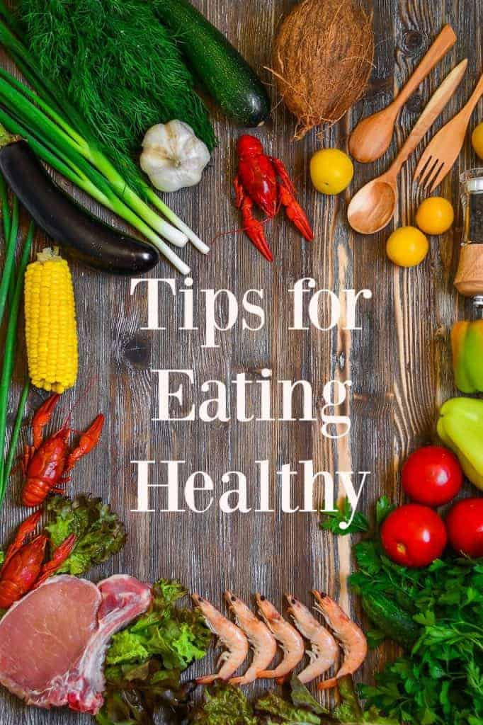 """Tips for Eating Healthy - These are great tips for those looking to switch to a healthier """"real food"""" diet. #healthy #cleaneating #healthyeating #realfood"""