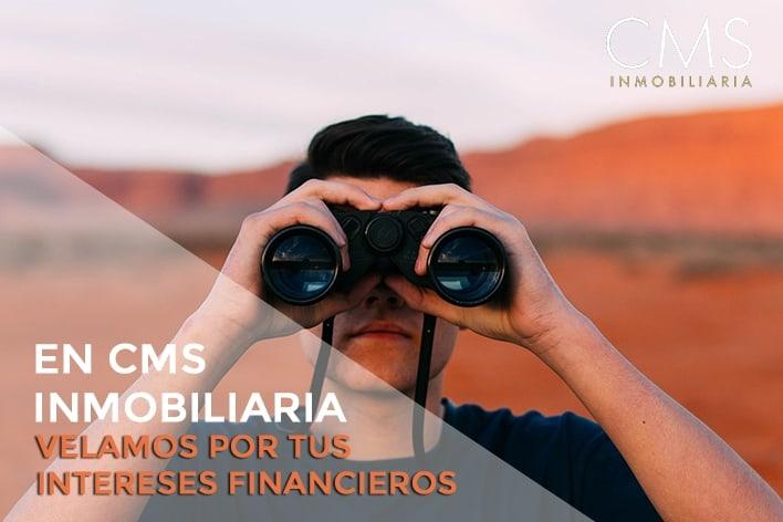 En CMS inmobiliaria velamos por tus intereses financieros.