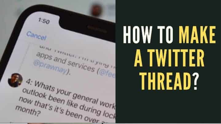 How to Make a Twitter Thread?