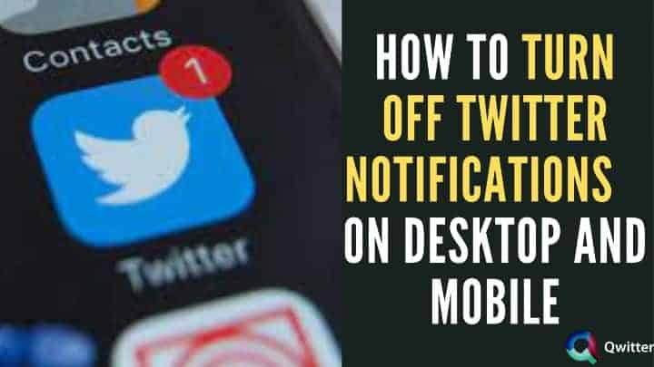 How to Turn Off Twitter Notifications on Mobile and Desktop