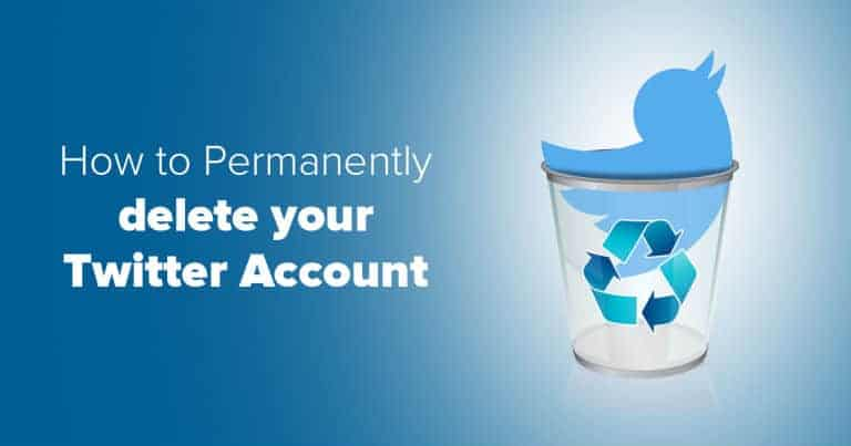 How to Delete Your Twitter Account Permanently on Mobile and Desktop
