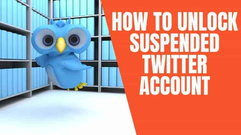 Why is My Twitter Account Suspended and How To Unlock It