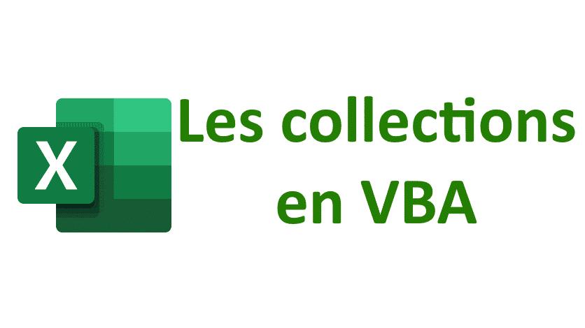 Read more about the article Maîtrisez la classe Collection en VBA