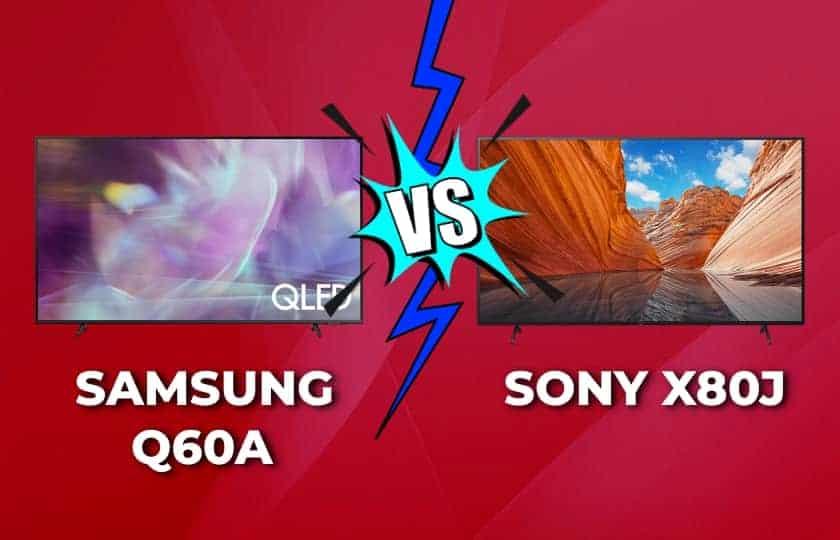 Samsung Q60A vs. Sony X80J comparativa TV LED 4K
