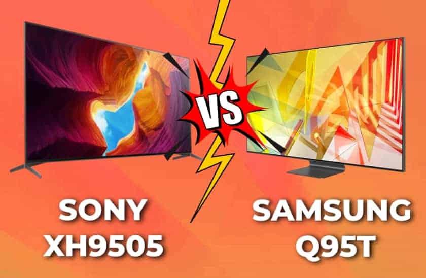 Sony XH9505 vs Samsung Q95T