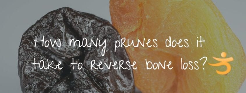 How many prunes does it take to reverse bone loss?
