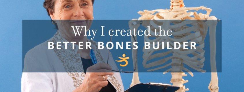 Better bones builder created