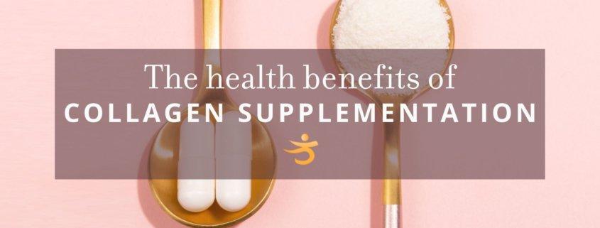 Collagen supplementation benefits