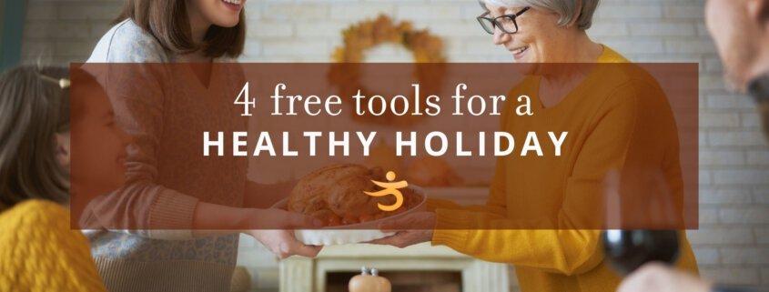 Holiday health tools