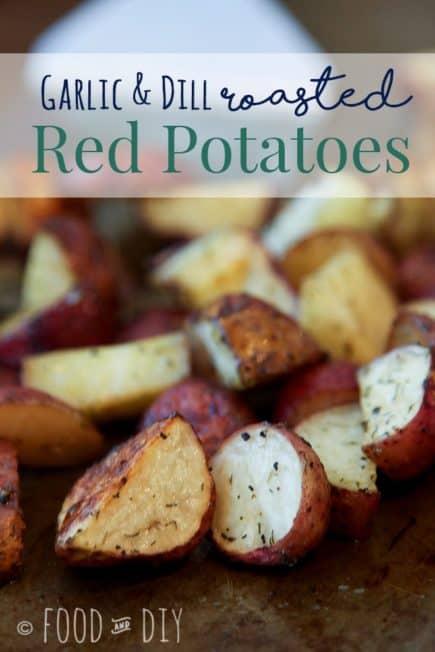 Garlic & Dill Roasted Red Potatoes Recipe