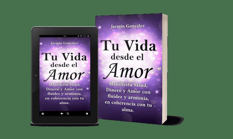 libro-en-español-tu-vida-desde-el-amor-manifiesta-salud-dinero-y-amor-con-fluidez-y-armonía-en-coherencia-con-tu-alma-ley-de-atracción-manifestación-sanación-emocional-espiritualidad-poder-interior-jazmin-gonzalez
